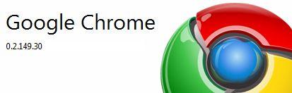 Google Chrome la version 0.2.149.30 est à télécharger