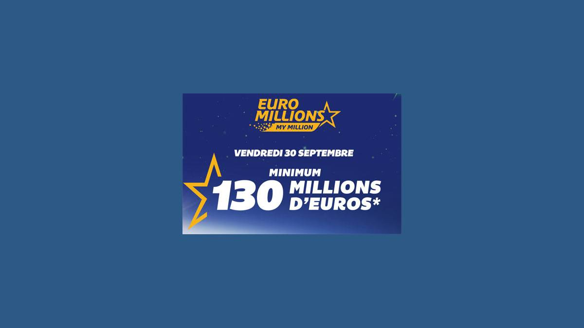 Jackpot Euro Millions vendredi 30 septembre