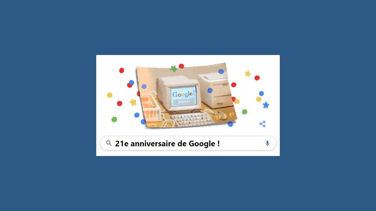 21e anniversaire de Google - Google a 21 ans !