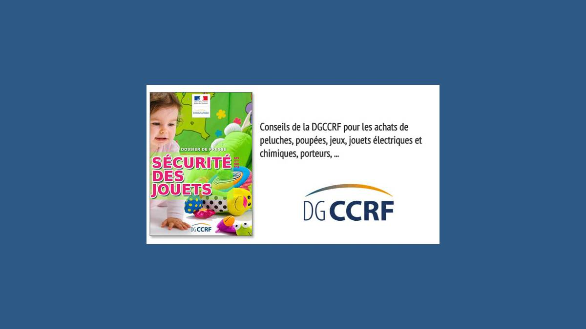 DGCCRF sécurité des jouets en 2015