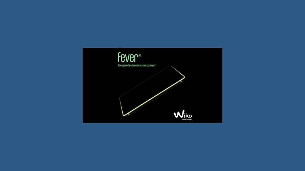 Wiko Fever smartphone phosphorescent