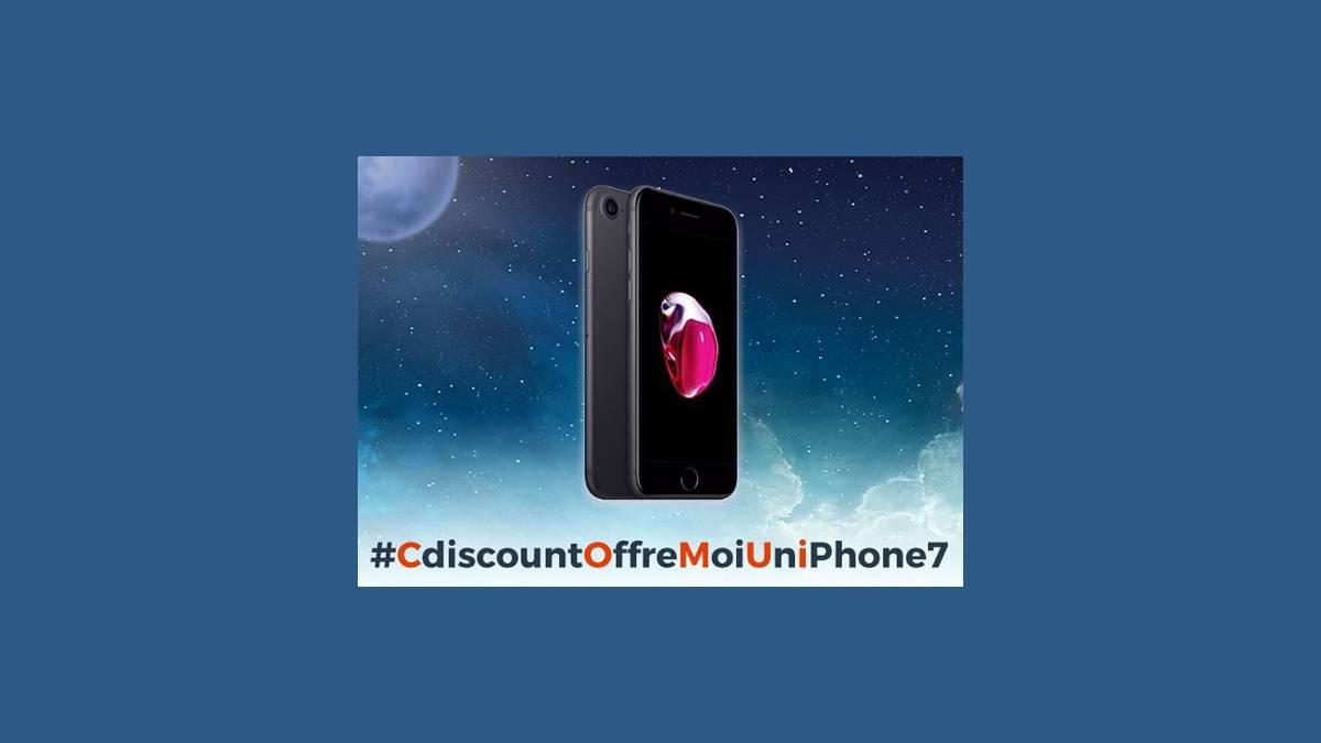 #CdiscountOffreMoiUniPhone7