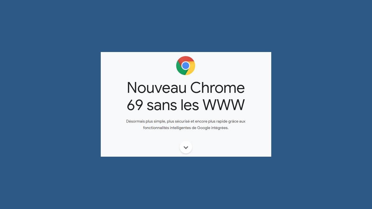 Google Chrome 69 sans WWW