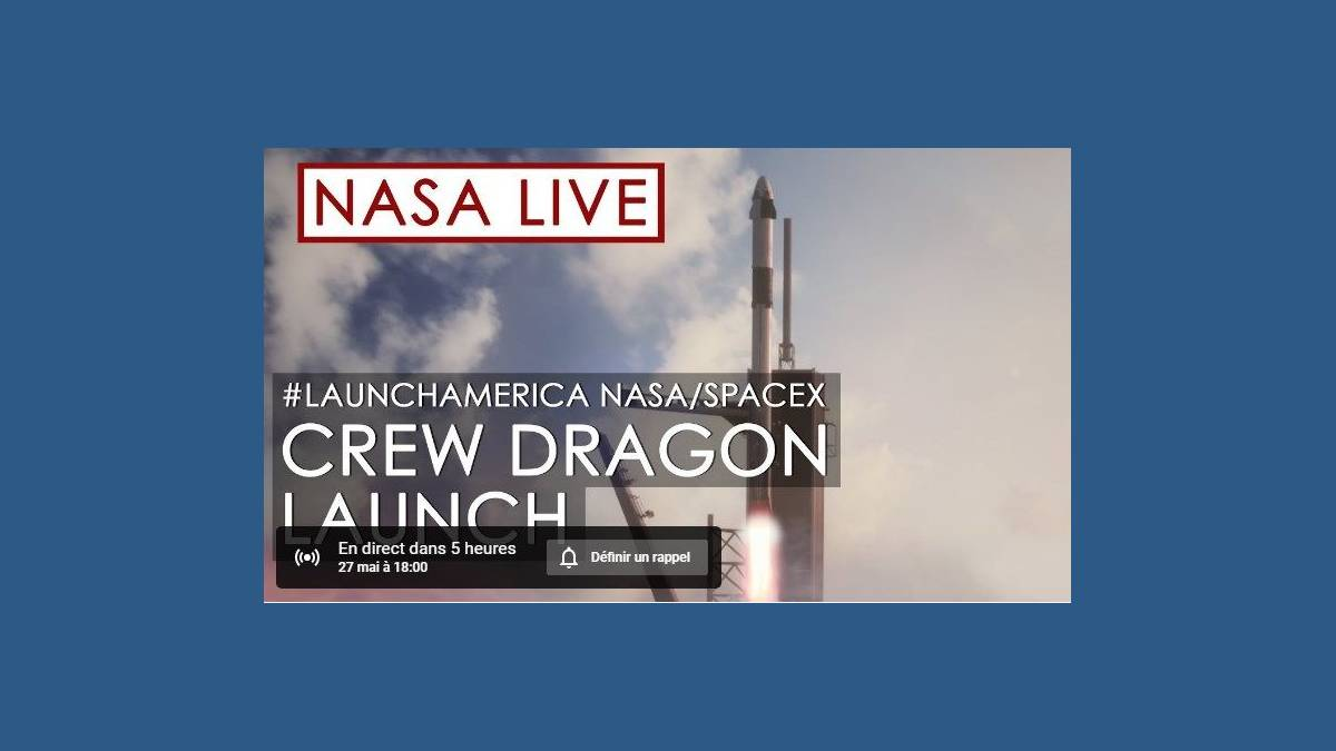 YouTube - lancement de Crew Dragon vers l'ISS