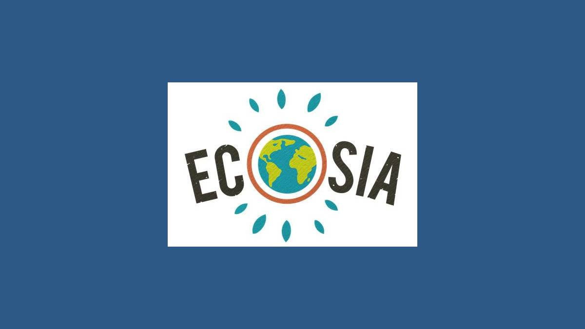 Ecosia le moteur de recherche de la reforestation