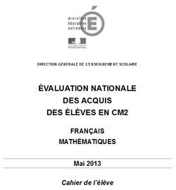 Evaluations Nationales De Ce1 Et Cm2 2013 Les Cahiers Et Livrets