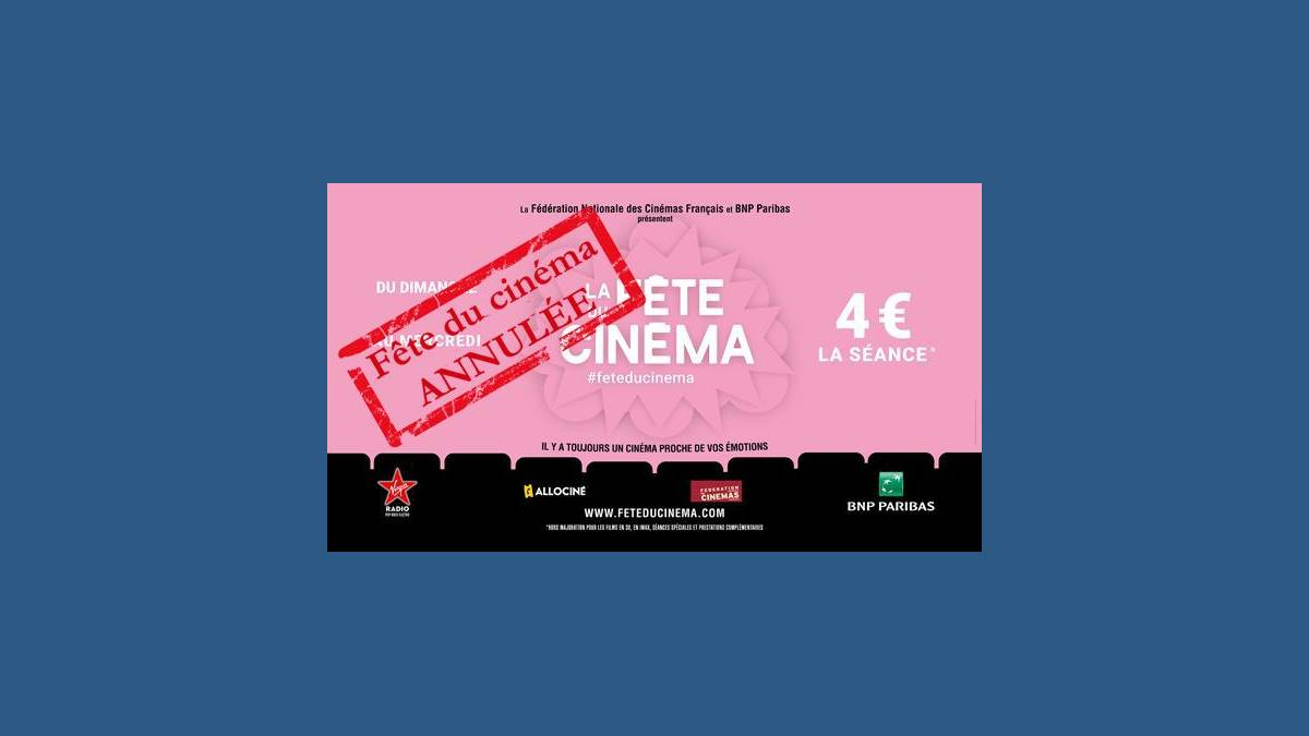 Fête cinéma 2020 annulée