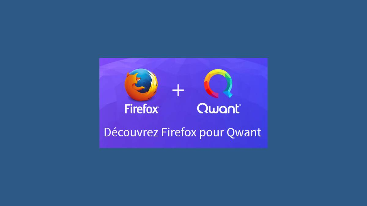 Qwant + Firefox (illustration site Internet Qwant)