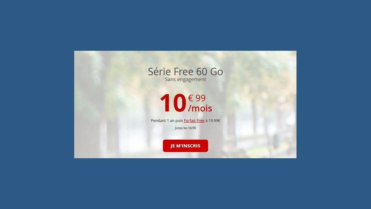 Forfait Série Free 60 Go à 10,99 €