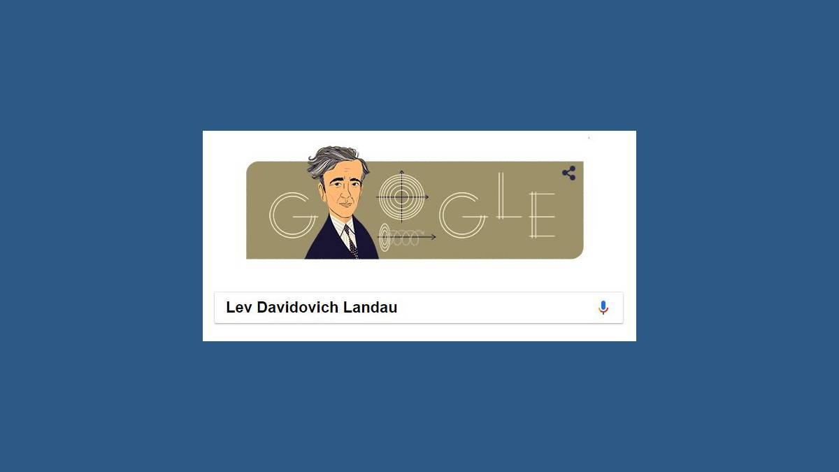 Doodle Google il y a 111 ans naissait Lev Landau