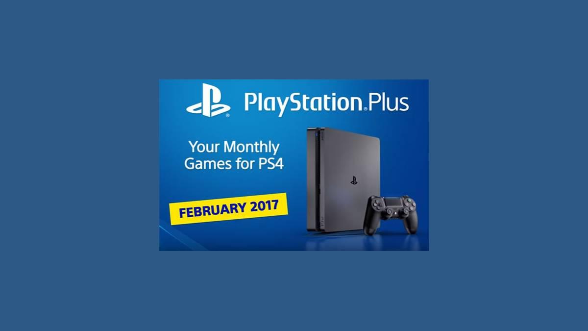 PlayStation Plus - Jeux PS4 Février 2017