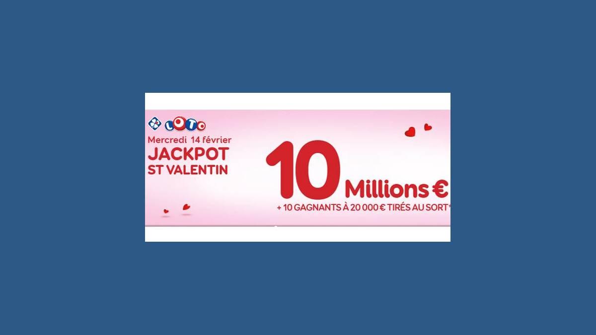 Loto - Super jackpot de la Saint-Valentin FDJ