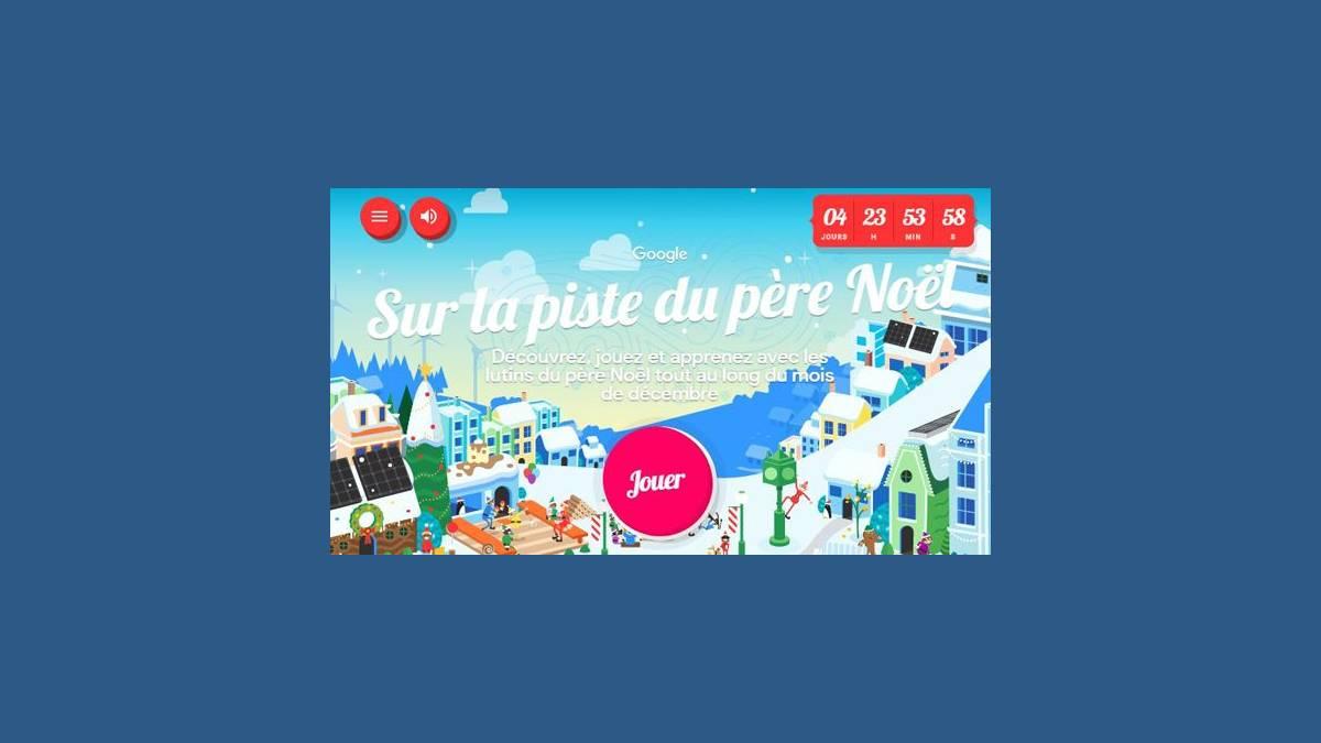 Santa Tracker - Le village du Père Noël Google