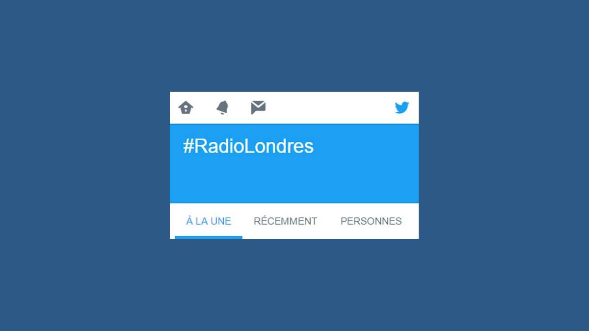 Twitter et le hashtag Radio Londres