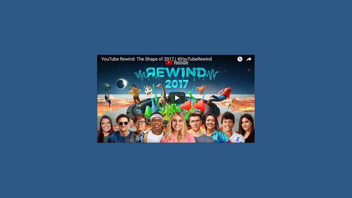 YouTube Rewind: The Shape of 2017 #YouTubeRewind
