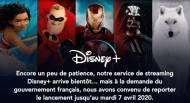 Report du lancement de Disney+ en avril