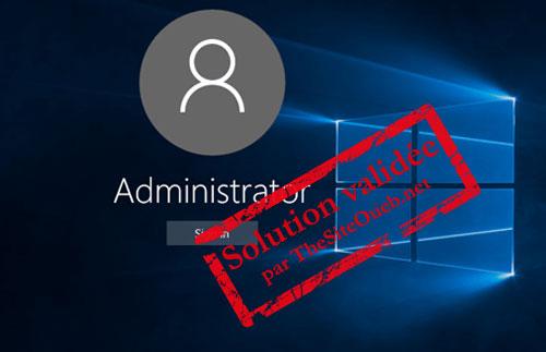 Récupérer mot de passe Windows 10